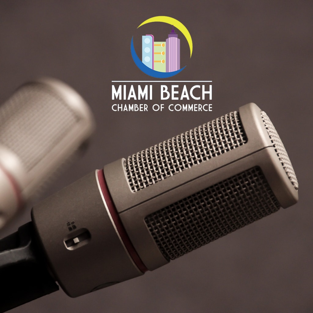 Miami Beach Chamber of Commerce Radio Show with Adam Hendry
